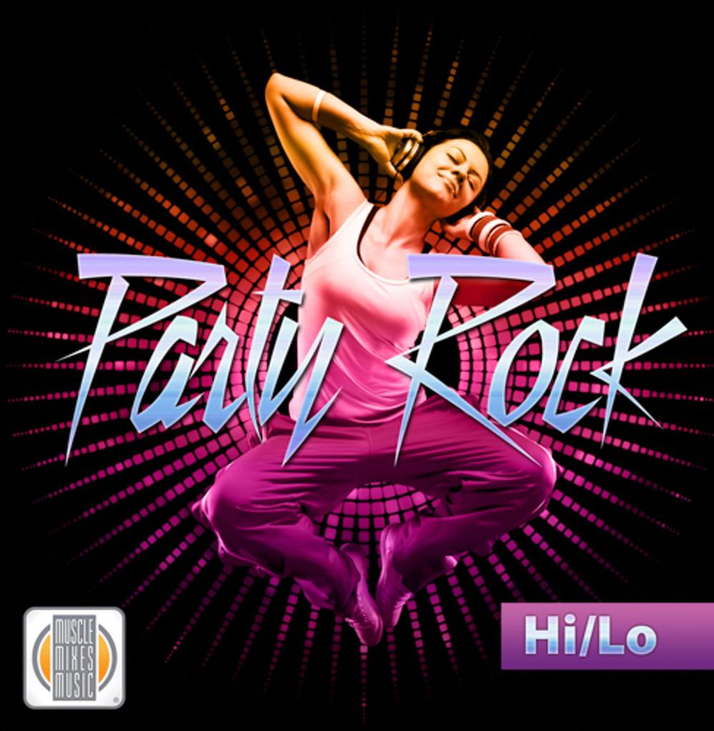 PARTY ROCK HI/LO