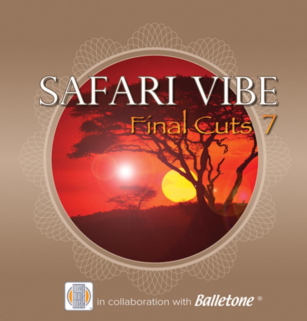 SAFARI VIBE -[Final Cuts 7]