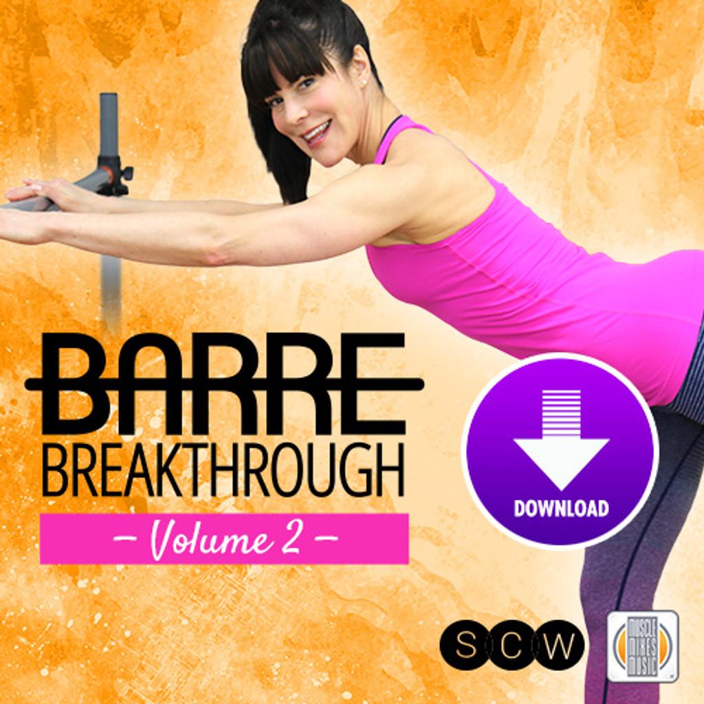 BARRE BREAKTHROUGH, vol.2 (with SCW) - Digital Download