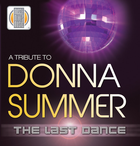 A TRIBUTE TO DONNA SUMMER - the Last Dance-CD