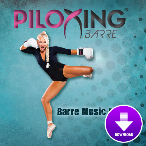 PILOXING BARRE, Barre Music Vol 1-Digital Download