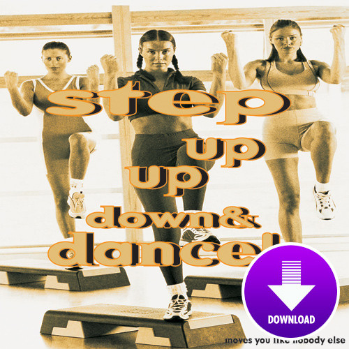 STEP UP, UP, DOWN & DANCE - Step 45-Digital