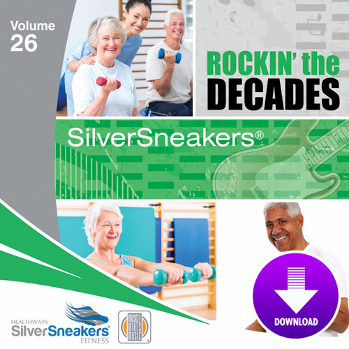 Rockin' The Decades - SilverSneakers 26 -Digital Download