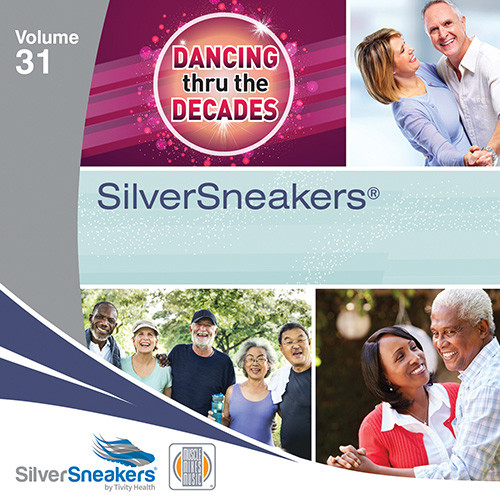 DANCING THRU THE DECADES,  SilverSneakers vol. 31