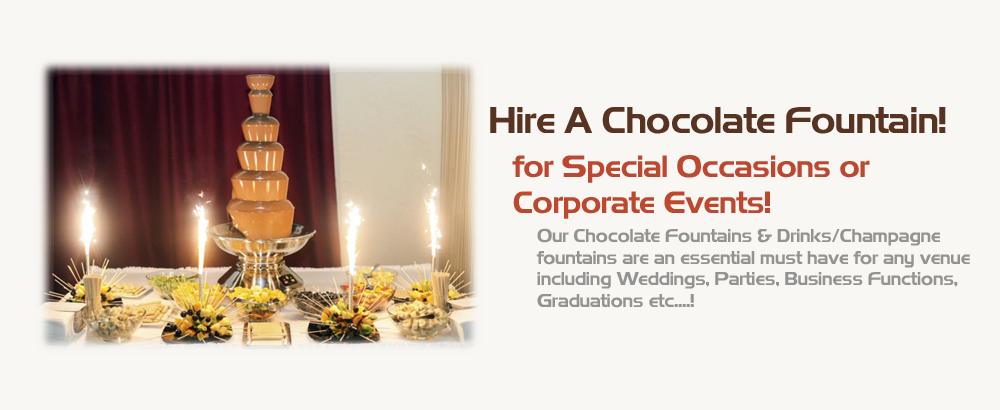 Hire a Chocolate Fountain for your Event