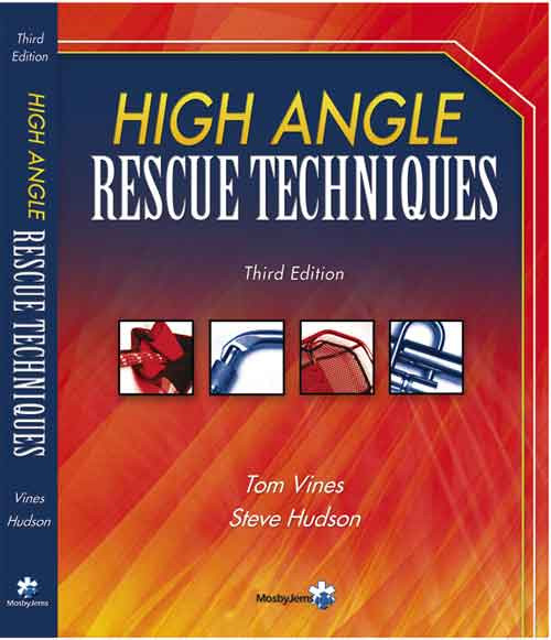 High Angle Rescue Techniques - 3rd Edition with Field Guide