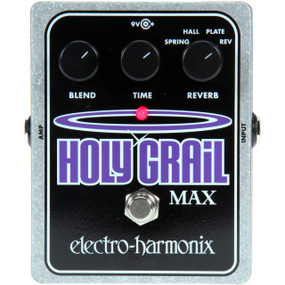 Electro-Harmonix HOLY GRAIL MAX Variable Reverb Guitar Effects Pedal w/ Power Supply (EHX-HOLYGRAILMAX)