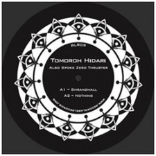 "Tomoroh Hidari - Also Spoke Zerothruster - 12"" Vinyl"