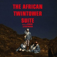 "Hanno Leichtmann - African Twintowers Suite - 12"" Vinyl"