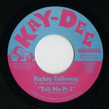 """Rickey Calloway - Tell Me - 7"""" Vinyl"""