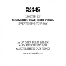 """Scrimshire - Everything You Say Remixes - 12"""" Vinyl"""
