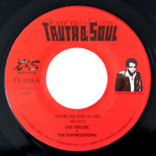 """Lee Fields - You're The Kind Of Girl - 7"""" Vinyl"""