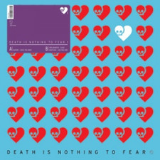 """Various Artists - Death Is Nothing To Fear 1 - 12"""" Vinyl"""