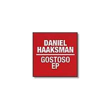 "Daniel Haaksman - Gostoso - 12"" Vinyl"