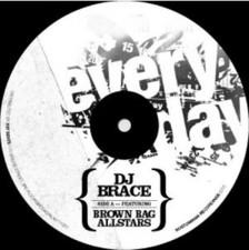 "DJ Brace - Everyday - 7"" Vinyl"
