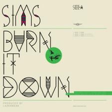 "Sims - Burn It Down - 12"" Vinyl"