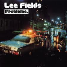 Lee Fields - Problems - LP Vinyl