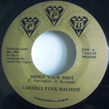 "Cardell Funk Machine - Shoot Your Shot - 7"" Vinyl"
