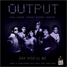 "Output - Say You'll Be - 12"" Vinyl"
