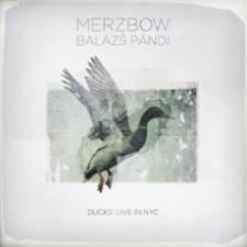 Merzbow & Balazs Pandi - Ducks: Live In NYC - LP Vinyl