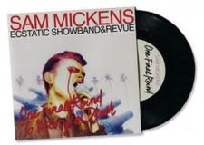 "Sam Mickens Ecstatic Showband - One Final Round - 7"" Vinyl"