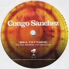 "Congo Sanchez - T.E.T.O. - 7"" Vinyl"