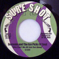 "Doranado & The Ice Picks - All Get Along - 7"" Vinyl"