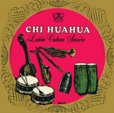 Chi Huahua - Latin Cuban Session - LP Vinyl