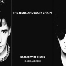 Jesus & Mary Chain - Barbed Wire Kisses (B-Sides & More) - LP Vinyl