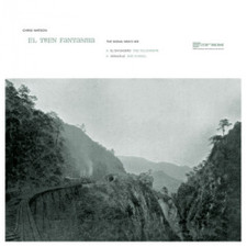 "Chris Watson - El Tren Fantasma - The Signal Man's Mix - 12"" Vinyl"