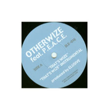 "Otherwize/P.E.A.C.E. - That's Wize - 7"" Vinyl"