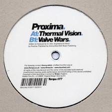"Proxima - Thermal Vision/Valve Wars - 12"" Vinyl"