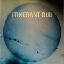 "Itinerant Dub - Spirit In The Underworld - 12"" Vinyl"