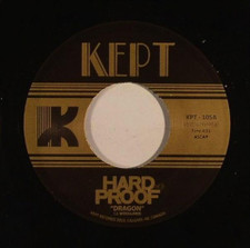 "Hard Proof - Dragon b/w Tere - 7"" Vinyl"