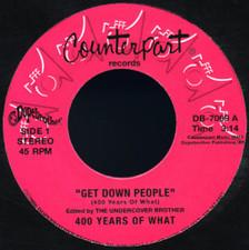 """400 Years Of What - Get Down People - 7"""" Vinyl"""