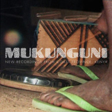 "Mukunguni - New Recordings From Coast Province, Kenya - 2x 10"" Vinyl+CD"