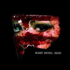 "Bloody Knives - Death - 7"" Vinyl"