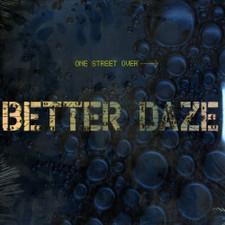 Better Daze - One Street Over - LP Vinyl