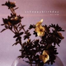 Unhappybirthday - Sirup - LP Vinyl