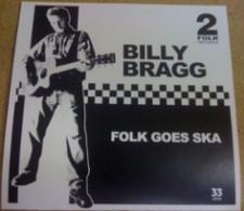 """Billy Bragg - Folk Ska - 7"""" Vinyl"""
