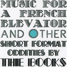 The Books - Music For A French Elevator - 2x LP Vinyl