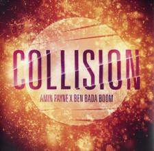 Amin Payne / Ben Bada Boom - Collision - LP Vinyl