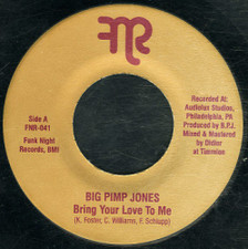 "Big Pimp Jones - Bring Your Love To Me - 7"" Vinyl"