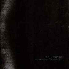 Bolder  - Hostile Environment - LP Vinyl