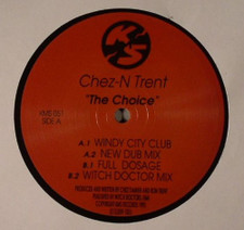 "Chez N' Trent - The Choice - 12"" Vinyl"