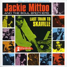 Jackie Mittoo & The Soul Brothers - Last Train To Skaville - 2x LP Vinyl