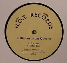 "2 Bitches From Queens - E 4 Love - 12"" Vinyl"