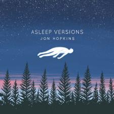 "Jon Hopkins - Asleep Versions - 12"" Vinyl"