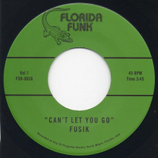 "Fusik - Can't Let You Go - 7"" Vinyl"