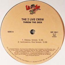 """2 Live Crew - Throw The Dick - 12"""" Vinyl"""